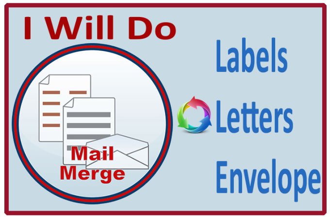 mail merge for mailing labels, letters or envelopes