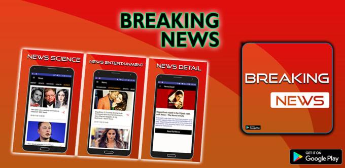 muhammadabdu975 : I will provide you breaking news international android  app for $150 on www fiverr com