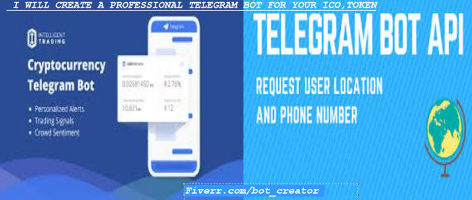 bot_creator : I will create a professional telegram bot for your ico token  for $100 on www fiverr com