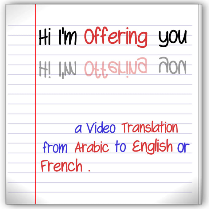 arajoulo : I will translate arabic video into english or french for $70 on  www fiverr com
