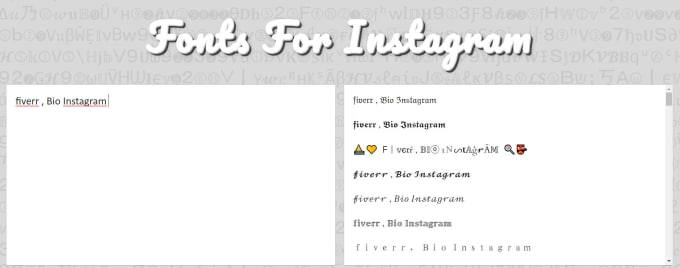 businesservice : I will write your instagram bio with different fonts for  $5 on www fiverr com