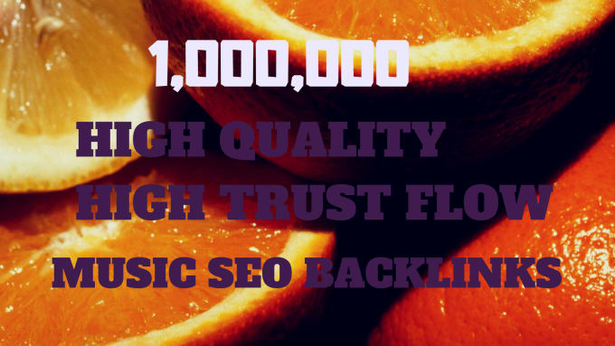 do 1,000,000 SEO backlinks for promotion of soundcloud, youtube music,  spotify