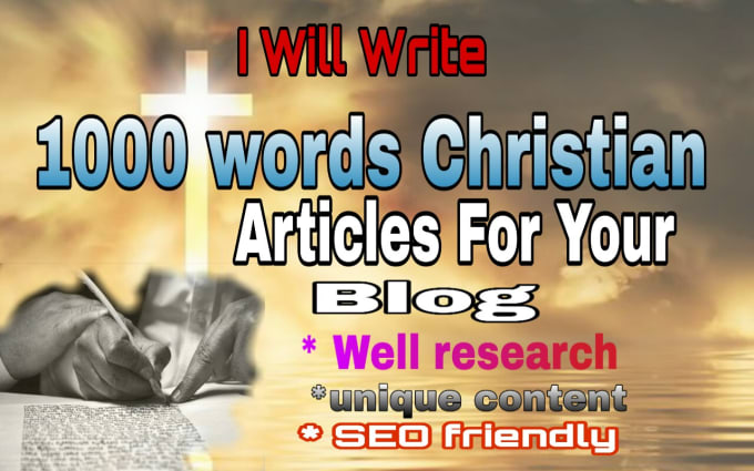 provide you with a 1000 words christian article
