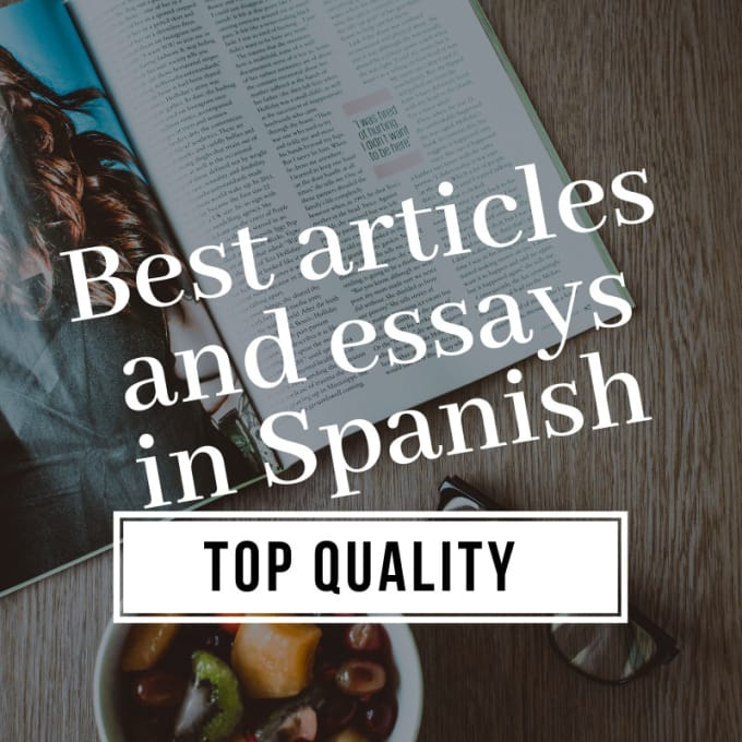 Write Your Best Articles Blog Posts Or Essays In Spanish By Angelopzme Write Your Best Articles Blog Posts Or Essays In Spanish Photosynthesis Essay also Essays About High School  Computer Science Essay