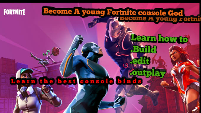 i will fortnite console coach will teach you how to build and edit - fortnite character edit