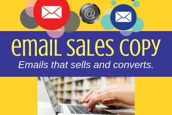 be your email sales copywriter, email marketing,