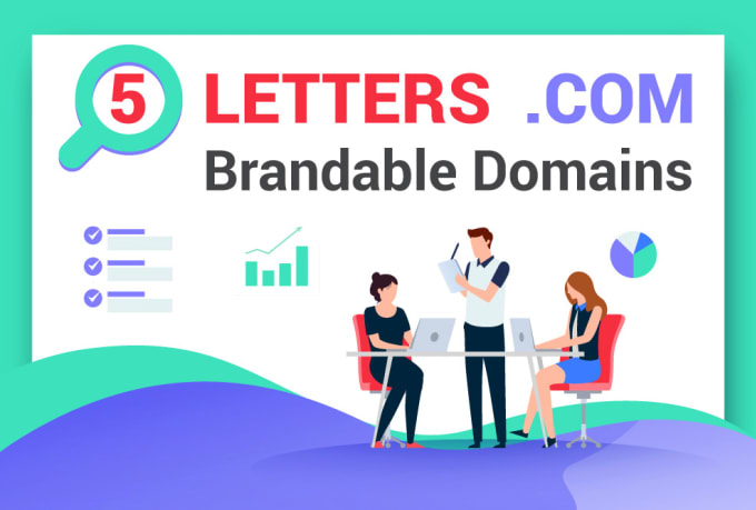 I will find 3 brandable 5 letter unregistered com domain names