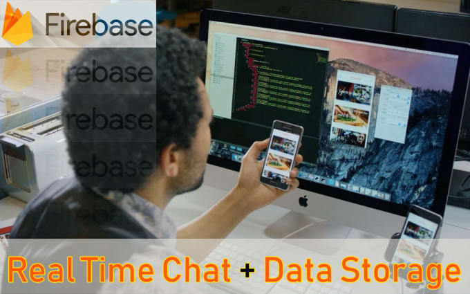 hamdi01 : I will develop real time chat app using firebase for $100 on  www fiverr com