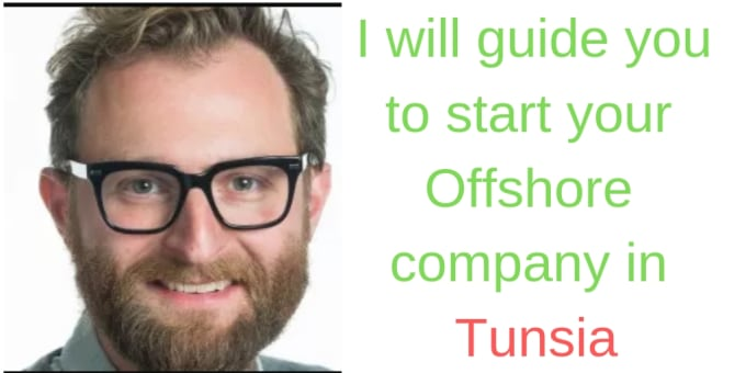 simon_raytouna : I will guide you to open your offshore company in tunisia  for $550 on www fiverr com