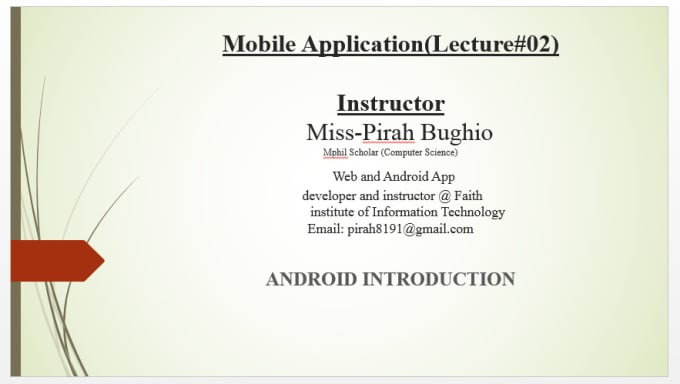 apirah : I will teach you android mobile application programming for $5 on  www fiverr com
