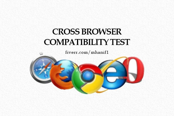mhanif1 : I will test your site for cross browser compatibility for $50 on  www fiverr com