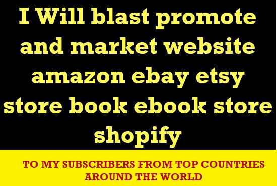 c0c421b50b2e3 blast promote and market website amazon ebay etsy store book ebook store  shopify