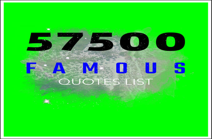 Deliver 57500 Famous Quotes For Websites Blogs Facebook Twitter By