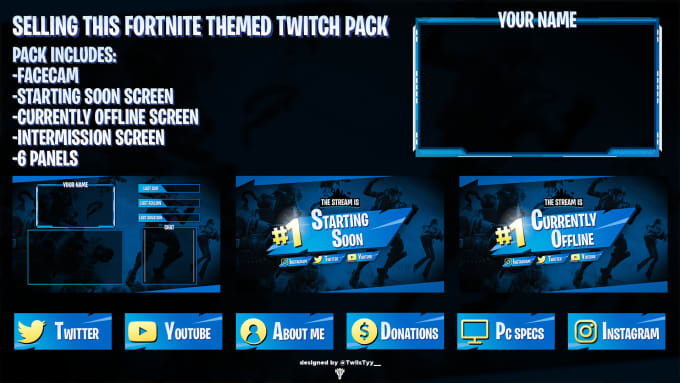 twiistyy : I will design a fortnite themed twitch package premade for $50  on www fiverr com