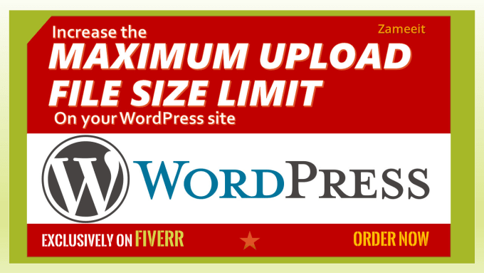 zameeit : I will increase maximum upload size limit on wordpress site for  $5 on www fiverr com