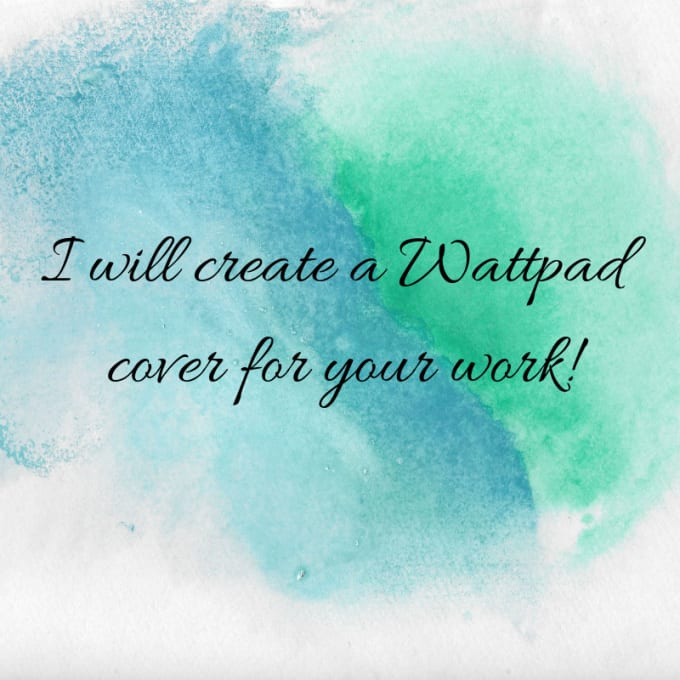 caitlinbarnaby : I will create a wattpad cover for your story for $10 on  www fiverr com