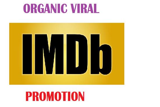 do effective organic promotion for your imdb page