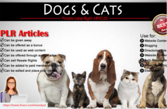 mandyele : I will 800 plr articles on dog and cat niche private label  rights for $5 on www fiverr com