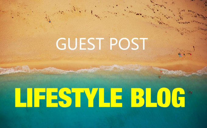publish guest post in orginal lifestyle blog