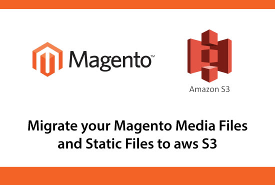 migrate magento media and static files to AWS s3 bucket