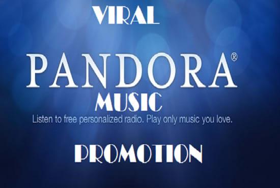 do viral pandora music promotion