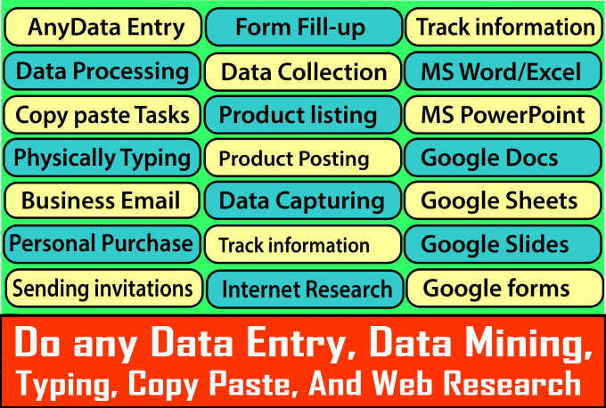 do any data entry, data mining, typing, copy paste, and web research