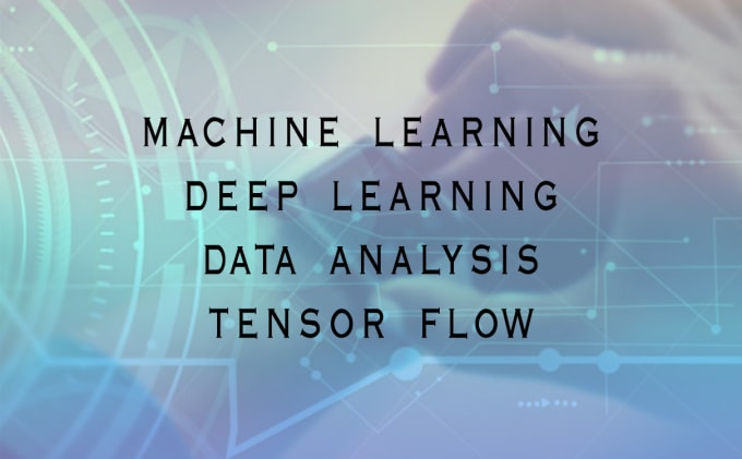 do machine learning, deep learning or tensorflow projects