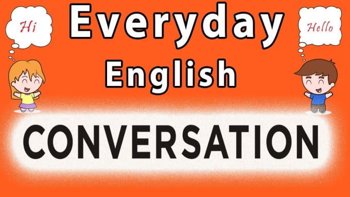 teach you useful english conversation one hour