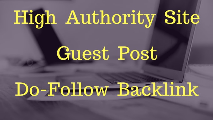 provide high quality guest post on top da sites