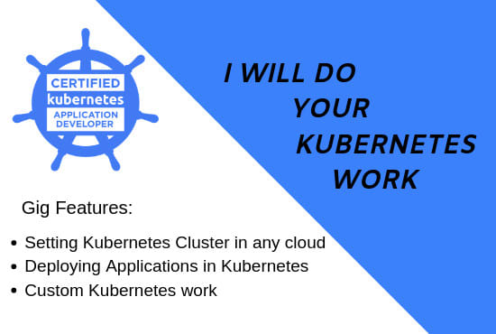 do your kubernetes work