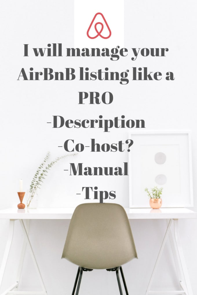 nansanity_ : I will improve your airbnb listing and manage guests for $20  on www fiverr com