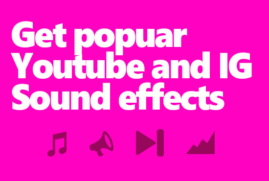 give you all popular youtube or instagram sound effects
