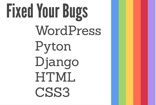 fix wordpress html css3 python django issues and bugs