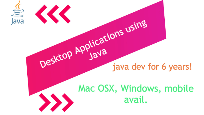 jacobg214 : I will create any java application for desktop for $5 on  www fiverr com