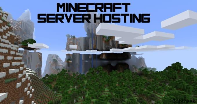 host a minecraft server for you