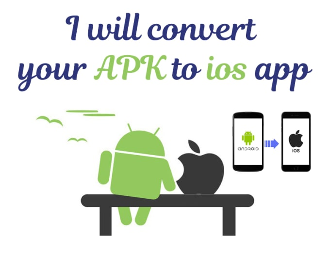 convert your android apk to ios app