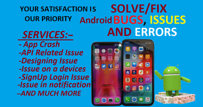 fix all kind of android bugs or android issues or app errors