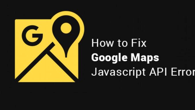 fix maps javascript API error