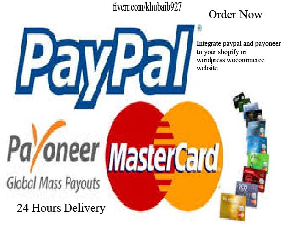 integrate paypal and payoneer in 24 hours