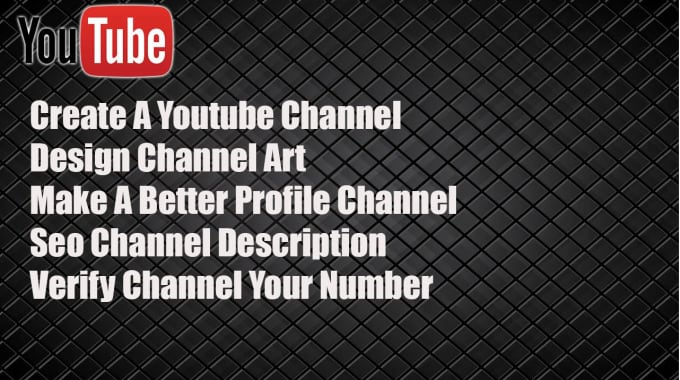 create youtube channel and help