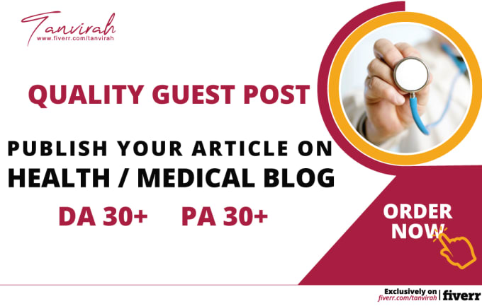 provide health guest post on health or medical blog