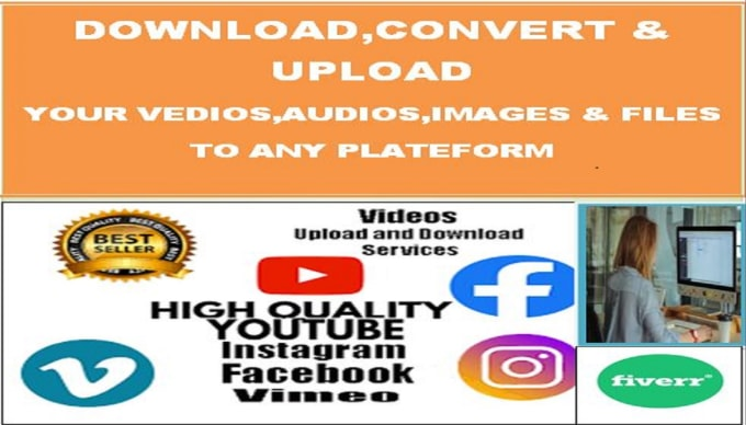 download and upload your vedios, audios,images,files for you