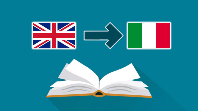 English To Italian Translation: Translate Professionally Your Text From English To Italian