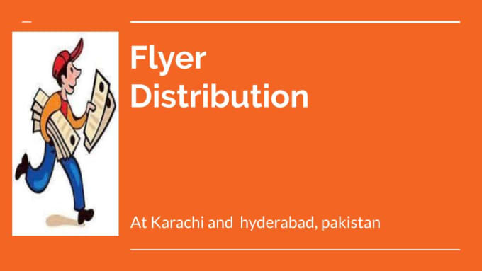 print and distribute flyers in karachi and hyderabad, pakistan