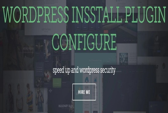 Install configure and speed up your wordpress and plugins by Md_mahadi_hasan