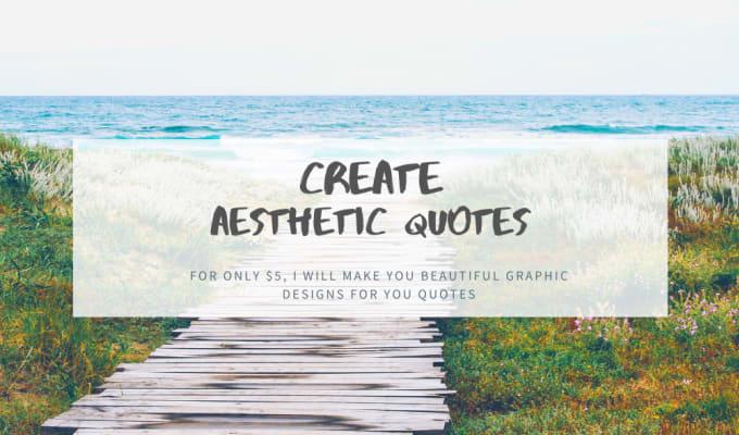 create aesthetic quotes design by maekasa