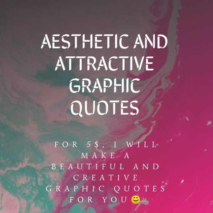 create aesthetic and attractive graphic quotes by angelfaith