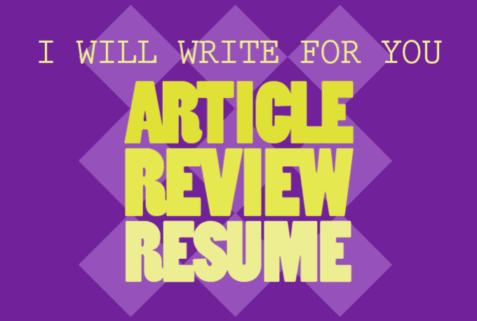 write for you an article review or resume by zaimar
