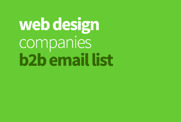 provide a b2b email mailing list of web design companies