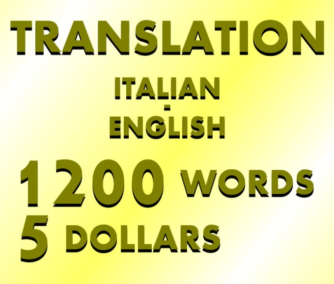 Italian Language Translation To English: Translate For You 1200 Words From English To Italian By